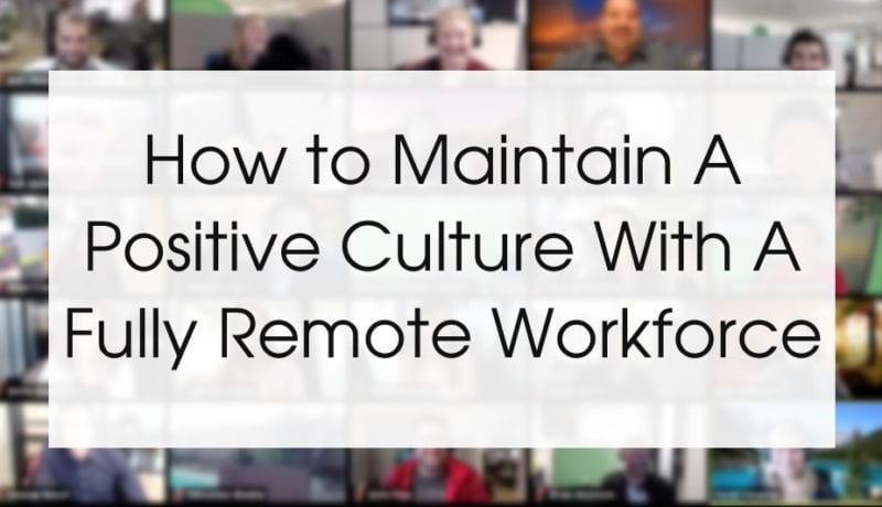 remote-workforce-positive-culture