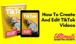 How To Create And Edit TikTok Videos