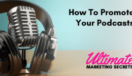 How To Promote Your Podcasts 800