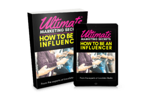 Ultimate Marketing Secrets: How to Become an Influencer